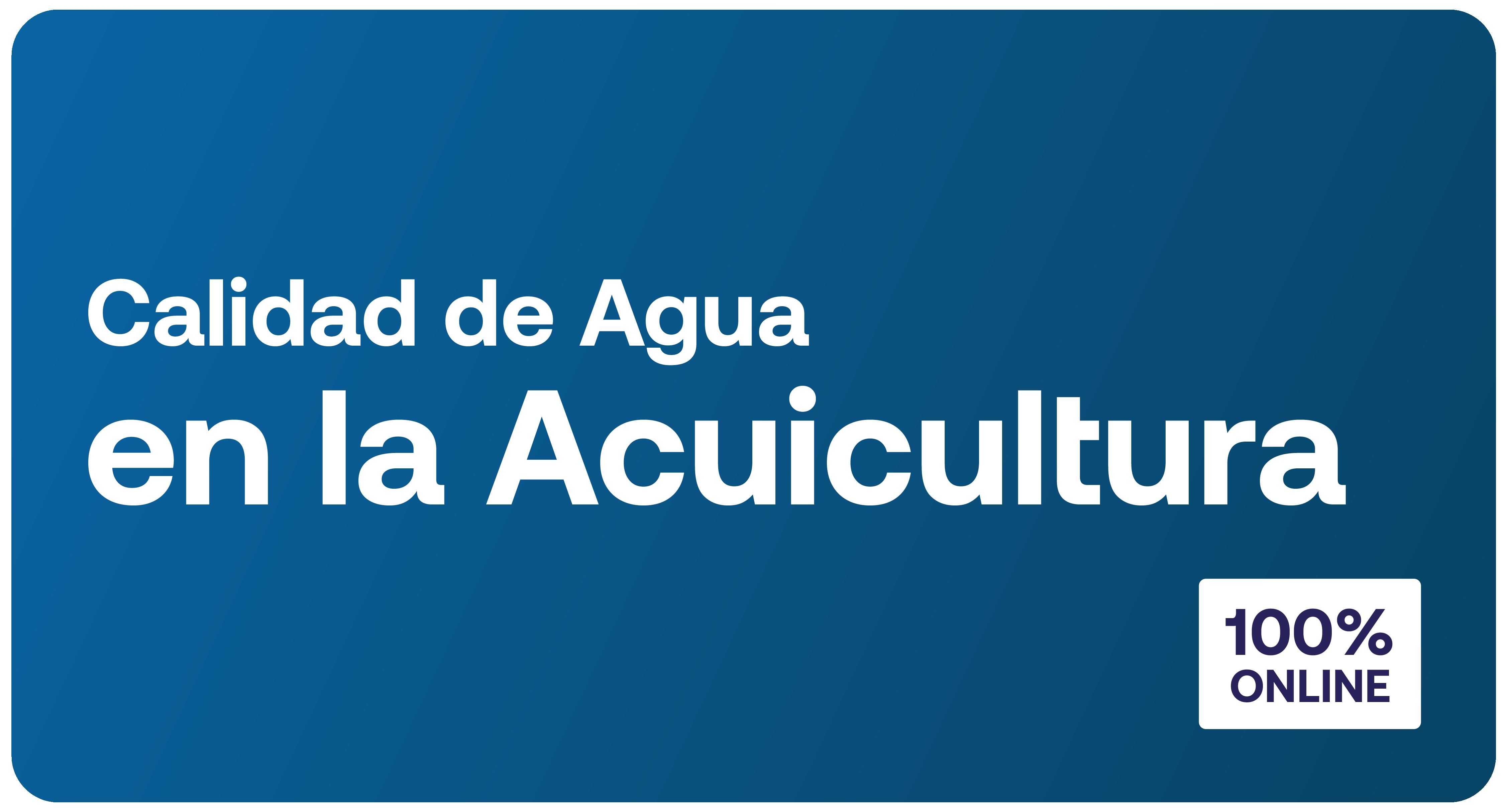 Curso: Calidad de Agua en la Acuicultura